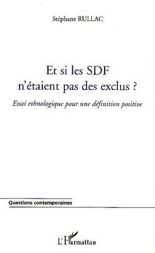 Couverture Et si les SDF n'étaient pas des exclus ?