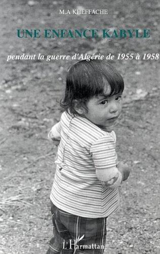 Couverture Une enfance kabyle pendant la guerre d'Algérie de 1955 à 1958