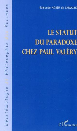 Couverture Le statut du paradoxe chez Paul Valéry