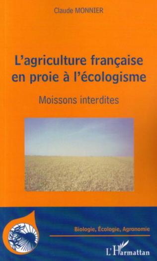 Couverture L'agriculture française en proie à l'écologisme