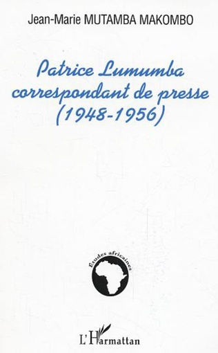 Couverture Patrice Lumumba correspondant de presse (1948-1956)