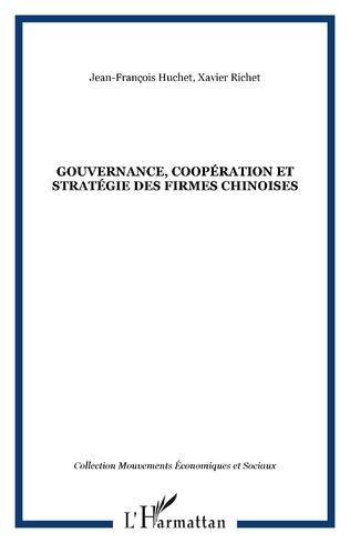 Couverture Gouvernance, coopération et stratégie des firmes chinoises