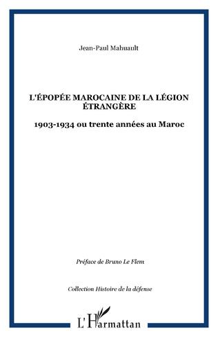 Couverture L'épopée marocaine de la Légion étrangère