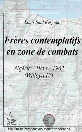 Couverture Frères contemplatifs en zone de combats