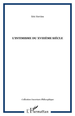 Couverture L'intimisme du XVIIIème siècle