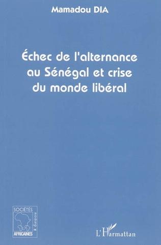 Couverture Echec de l'alternance au Sénégal et crise du monde libéral