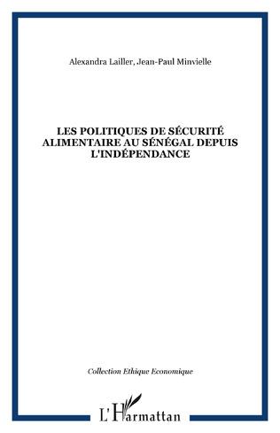Couverture Les politiques de sécurité alimentaire au Sénégal depuis l'indépendance