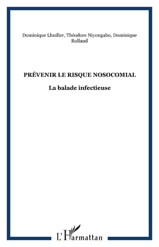 Couverture Prévenir le risque nosocomial