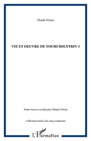 Couverture Vie et oeuvre de Youri Solntsev I