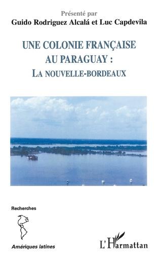 Couverture Une colonie française au Paraguay