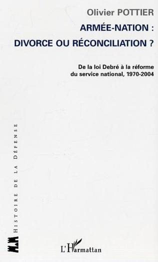 Couverture Armée-Nation: divorce ou réconciliation ?