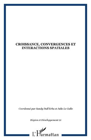 Couverture Croissance, convergences et interactions spatiales