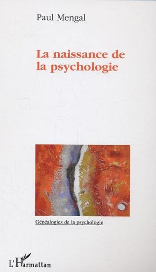 Couverture La naissance de la psychologie