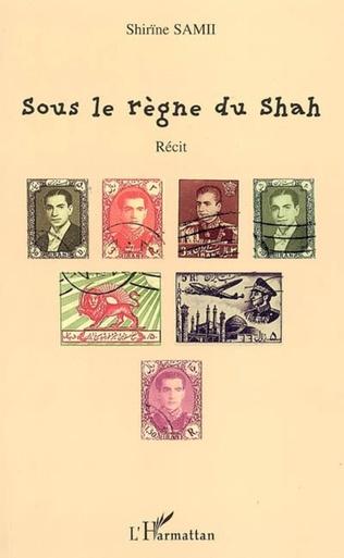 Couverture Sous le règne du Shah