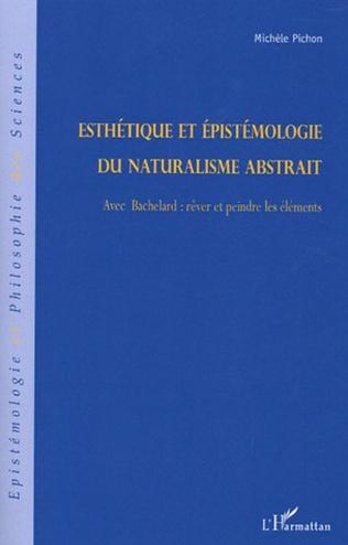 Couverture Esthétique et épistémologie du naturalisme abstrait