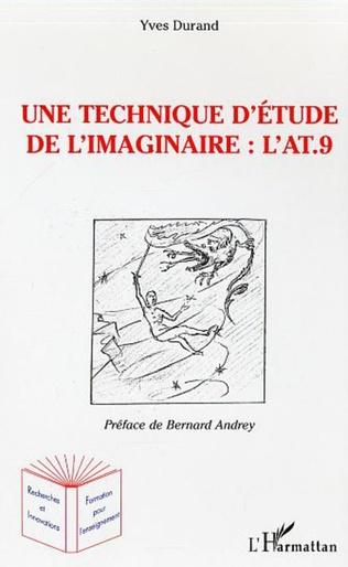 Couverture Une technique d'étude de l'imaginaire : l'AT.9