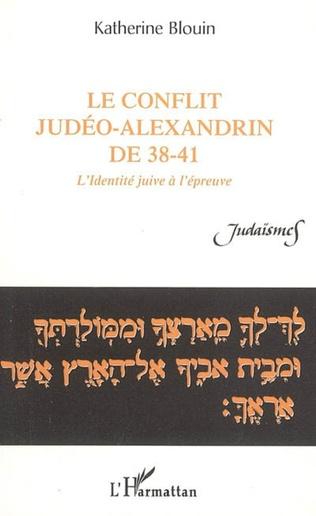 Couverture Le conflit judéo-alexandrin de 38-41