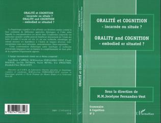 Couverture Oralité et Cognition - incarnée ou située ?