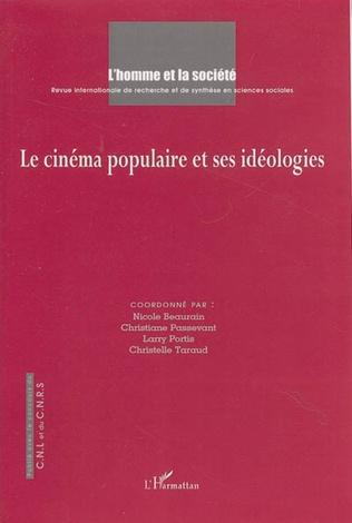 Couverture Le cinéma populaire et ses idéologies