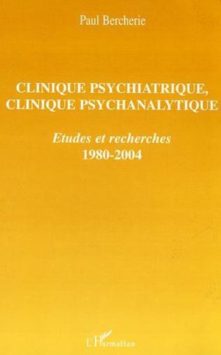 Couverture Clinique psychiatrique, clinique psychanalytique