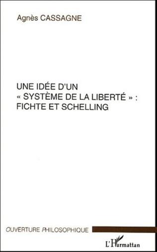 Couverture Une idée d'un système de la liberté Fichte et Schelling