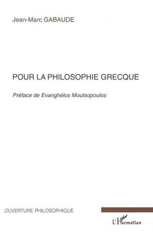 Couverture Pour la philosophie grecque