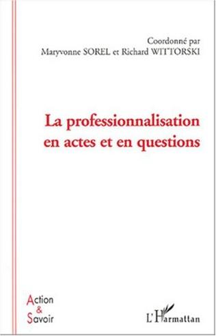 Couverture La professionnalisation en actes et en questions