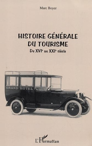 Couverture Histoire générale du tourisme
