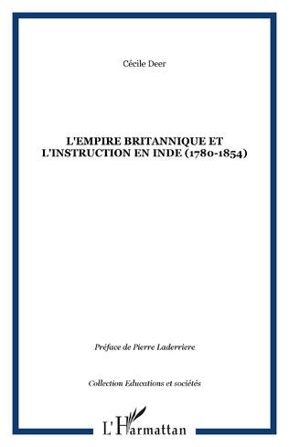 Couverture L'empire britannique et l'instruction en Inde (1780-1854)