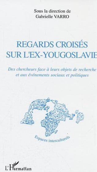Couverture Regards croisés sur l'ex-Yougoslavie