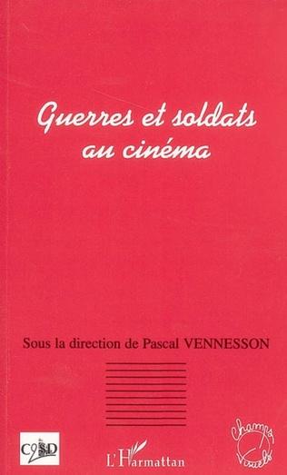 Couverture Guerres et soldats au cinéma