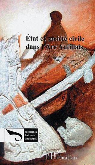 Couverture Etat et société civile dans l'Arc Antillais