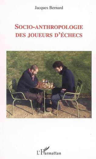 Couverture Socio-anthropologie des joueurs d'échecs