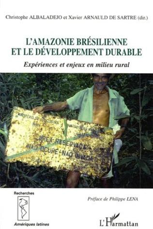 Couverture L'Amazonie brésilienne et le développement durable