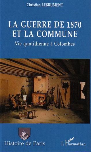Couverture La guerre de 1870 et la Commune