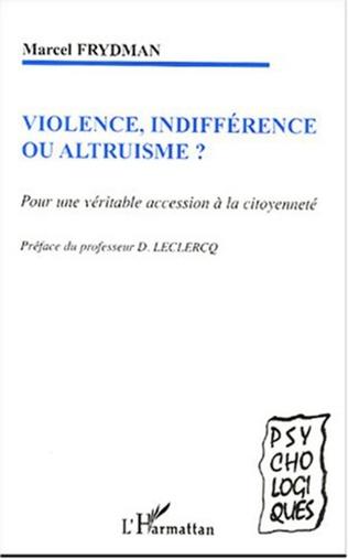 Couverture Violence, indifférence ou altruisme ?