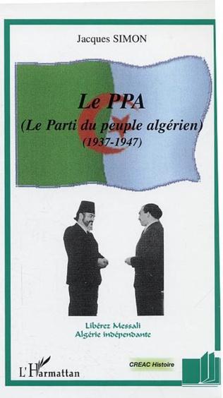 Couverture Le PPA (Le Parti du peuple algérien)