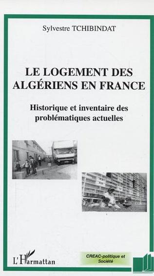 Couverture Le logement des algériens en France