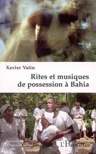 Couverture Rites et musiques de possession à Bahia