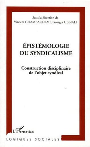 Couverture Epistémologie du syndicalisme