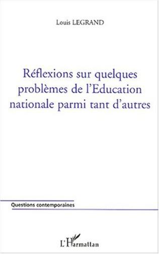 Couverture Réflexions sur quelques problèmes de l'Education nationale parmi tant d'autres