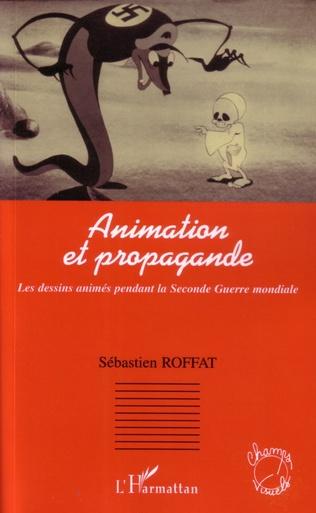 Couverture Animation et propagande