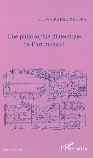 Couverture Une philosophie dialectique de l'art musical
