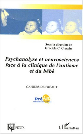 Couverture Psychanalyse et neurosciences face à la clinique de l'autisme