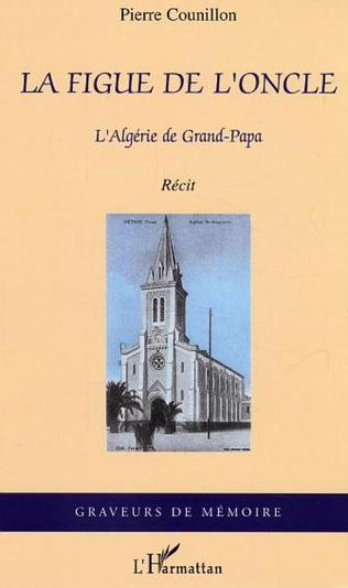 Couverture La figue de l'oncle, l'Algérie de Grand-Papa