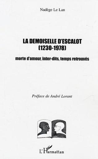 Couverture La demoiselle d'Escalot (1230-1978)