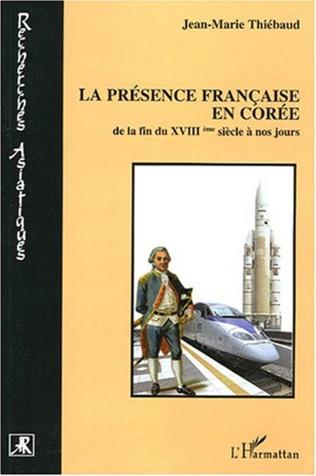 Couverture La présence française en Corée