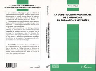Couverture La construction paradoxale de l'autonomie en formations alternées