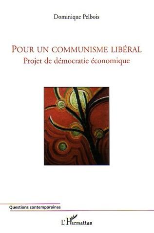 Couverture Pour un communisme libéral