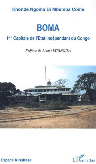 Couverture Boma 1ère capitale de l'Etat Indépendant du Congo